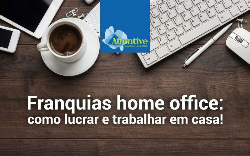 Franquias Home Office